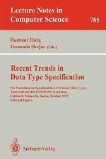 Recent Trends in Data Type Specification: 9th Workshop on Specification of Abstr