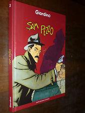 GIARDINO  SAM PEZZO CARTONATO Ed. L' ESPRESSO 2006 - EDICOLA !!