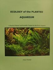 Ecology of the Planted Aquarium by Diana Walstad, (Hardcover), Echinodorus Publi