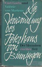 Die Verwandlung des Peterhans von Binningen: Goetz, Curt / von Martens, Valerie