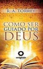 Como Ser Guiado Por Deus (2013, Paperback)