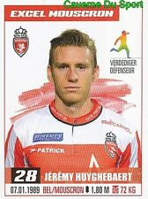 219 JEREMY HUYGHEBAERT ROYAL EXCEL MOUSCRON STICKER PRO LEAGUE 2017 PANINI