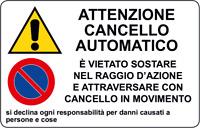 ADESIVO segnaletica ATTENZIONE CANCELLO AUTOMATICO 200x300 mm