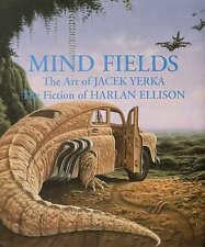 MIND FIELDS art & fiction book by JACEK YERKA & HARLAN ELLISON (Hardcover)