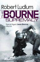 The Bourne Supremacy (JASON BOURNE),Robert Ludlum- 9781409117704