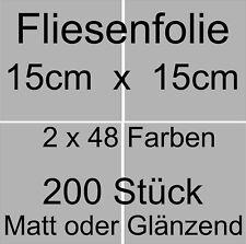Fliesenfolie 15x15 weiss glänzend 200 Stück Verschiedene Farben/Größen möglich