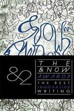 The &Now Awards 2: The Best Innovative Writing by Davis Schneiderman Paperback B