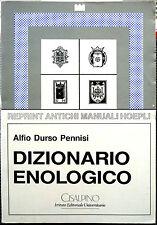 Alfio Durso Pennisi, Dizionario Enologico, Ed. Cisalpino, 1990