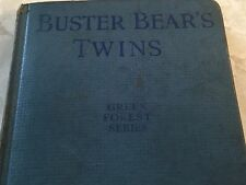 Buster Bear's Twins, Green Forest Series, Thornton W Burgess 1923