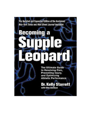 🔥Becoming a Supple Leopard 2nd Edition by Kelly Starrett 🔥{P_D_F}🔥