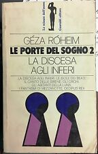 (Psicologia)G. Róheim - LE PORTE DEL SOGNO/ 2. LA DISCESA AGLI INFERI -Guaraldi