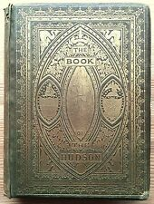 1866 Antique Book of the Hudson New York River Valley Americana Illustrated RARE