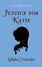 Justice for Katie (A Jake and Emma Mystery) (Volume 3)
