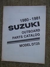 1980 1981 Suzuki Model DT25 Outboard Motor Parts Catalog MORE IN OUR STORE  U