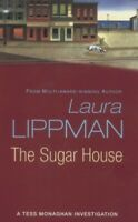 The Sugar House: A Tess Monaghan Investigation by Lippman, Laura Paperback Book