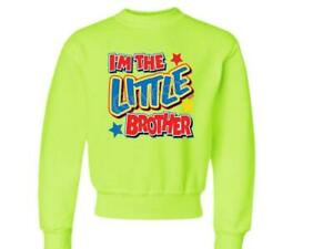 I'm The LITTLE BROTHER Kids CREW NECK  SWEATSHIRT SIZE 6-8=SM To 18-20=XL