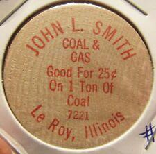 Vintage John L. Smith Coal & Gas Le Roy, IL Wooden Nickel - Token Illinois #2