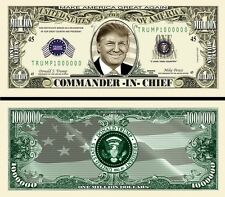 Trump Cdr-In-Chief Million Dollar Bill Funny Money Novelty Note with FREE SLEEVE