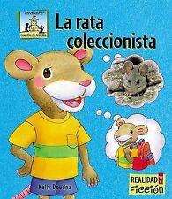 La Rata Coleccionista / Pack Rat (Cuentos De Animales / Animal Stories) (Spanish