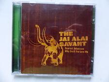 CD 3 titres THE JAI ALAI SAVANT Scarlett Johansson why don't .. SLANG5043723