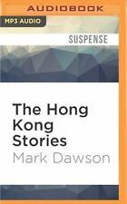 The Hong Kong Stories : A Beatrix Rose Thriller by Mark Dawson (2016, MP3 CD,...