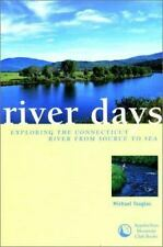 River Days: Exploring the Connecticut River and it's History from Sour-ExLibrary