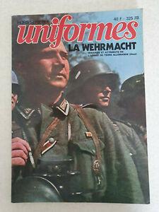 UNIFORMES HS N°1 LA WEHRMACHT Insignes et Attributs armée de terre allemande