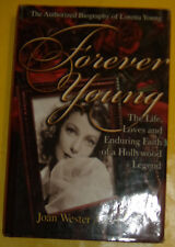 Forever Young 2000 Loretta Young's Life Great Photos! Nice See!