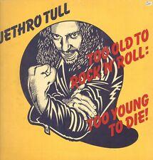 Jethro Tull – También Antiguo para Rock N' Roll: Young Die -Crisálida  Chr