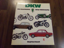 DKW Die Geschichte einer Weltmarke  1000 Sp Munga 3=6  F8  F7 Junior RT 125 F102