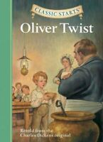 Classic Starts (R): Oliver Twist Retold from the Charles Dicken... 9781402726651