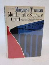 Margaret Truman MURDER IN THE SUPREME COURT 1982 Arbor House, NY First Edition