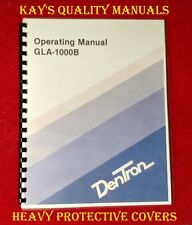 "Dentron GLA-1000B Operating Manual on 32 LB PAPER w/11"" x 17"" Foldout Schematic!"