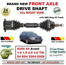 FOR AUDI A4 Avant 1.8 1.9 2.0 3.0 TDi S4 RS4 2004-2008 1x FRONT RIGHT DRIVESHAFT