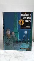 O. Reynaud & Ph . Wurm - 1992 - Maigret Y Son Muerto