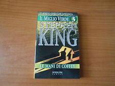 STEPHEN KING - LE MANI DI COFFEY - IL MIGLIO VERDE n.3 -SC.75