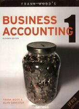 Frank Wood's Business Accounting: v. 1 By Frank Wood, Alan Sangster