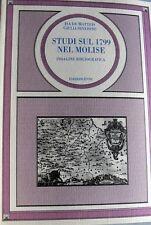 ISA DE MATTEIS GIULIA SEVERINO STUDI SUL 1799 NEL MOLISE INDAGINE BIBLIOGRAFICA