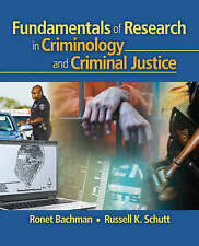 Fundamentals of Research in Criminology and Crim, Schutt, Russell K., Bachman, R