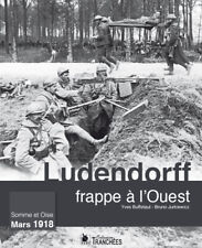 Ludendorff frappe à l'Ouest, d'Yves Buffetaut et Bruno Jurkiewicz