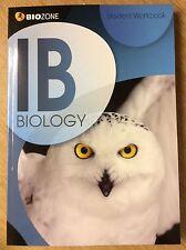 STUDENT WORKBOOK - IB BIOLOGY - BIOZONE