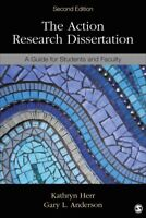 Action Research Dissertation : A Guide for Students and Faculty, Paperback by...