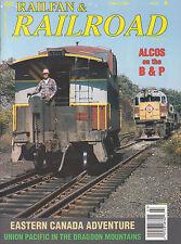 RAILFAN & RAILROAD 3/06 UP DRAGOON MTNS, LOGS ORE ALCOS EASTERN CANADA B&P