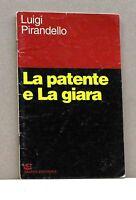 LA PATENTE E LA GIARA - L. Pirandello [Libro, Grafica editoriale]