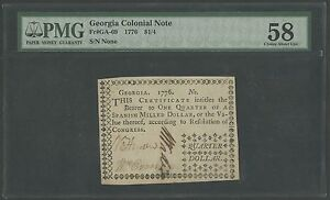 GA-69 GEORGIA COLONIAL NOTE 1776 $ 1/4 PMG CHOICE AU 58 WLM331