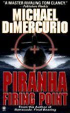 Piranha Firing Point by Michael Dimercurio