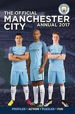 The Official Manchester City Annual 2017 by Grange Communications (Hardback, 20…