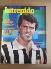 INTREPIDO n°47 1972 Roberto Bettega Bobo Gori Speciale Gianni Morandi [G490]