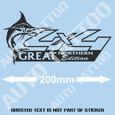 4x4 4 X 4 GREAT NORTHERN EDITION DECAL STICKER SUIT ANY 4WD TOYOTA NISSAN ETC..