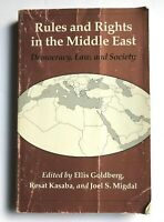 Rules and Rights in the Middle East Democracy Law and Society (Paperback, 1993)